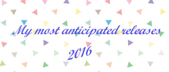 most anticipated releases