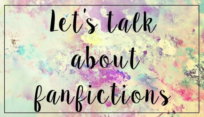 lets-talk-fanfictions